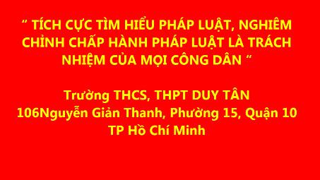 Trường THCS, THPT Duy Tân hưởng ứng ngày ngày Pháp Luật Việt Nam năm 2019